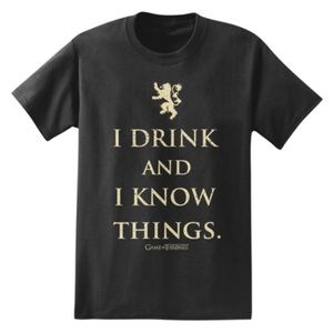 Game of Thrones // I Drink and I Know Things Tee